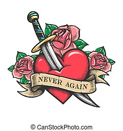Heart Pierced by Dagger with Wording Never Again Tattoo
