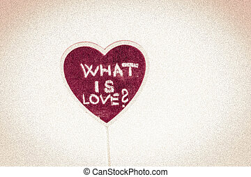 heart shape with text - what is love?