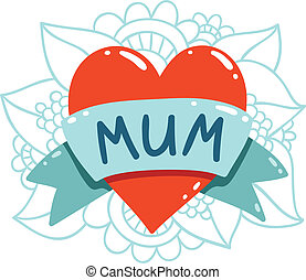 Heart tattoo with mum on a ribbon, vector illustration