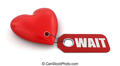 Heart with label Wait. Image with clipping path