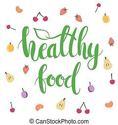 Heathy food lettering