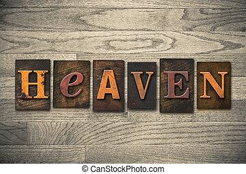 Heaven Concept Wooden Letterpress Type