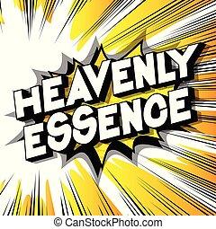 heavenly, 本質