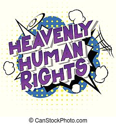 Heavenly Human Rights - Vector illustrated comic book style...