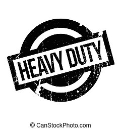 Heavy Duty rubber stamp. Grunge design with dust scratches....
