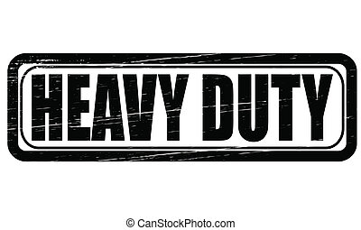 Heavy duty - Stamp with text heavy duty inside, vector ...