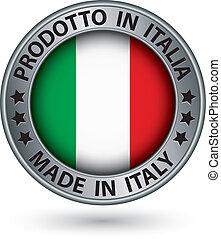 hecho, bandera italy, ilustración, etiqueta, vector, plata