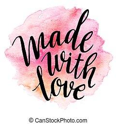 hecho, con, love., acuarela, lettering., vector, ilustración