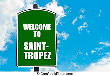 heiligsprechen tropez, herzlich willkommen