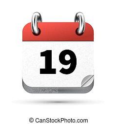 helder, vrijstaand, realistisch, 19, datum, kalender, witte , pictogram