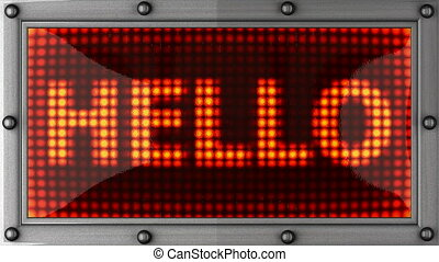 hello announcement on the LED display