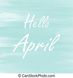 Hello April blue watercolor background