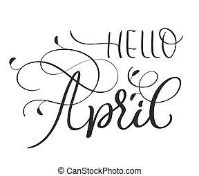 Hello April text on white background.