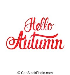 Hello Autumn Fall Text Banner Over White Background