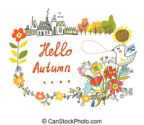 Hello autumn graphic card with flowers, bird and village