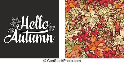 Hello Autumn lettering phrase text. Autumn leaves