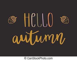 Hello autumn lettering text