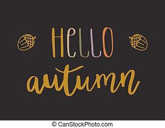 Hello autumn lettering text