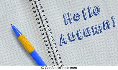 Text Hello Autumn handwritten on sheet of notebook and animated.