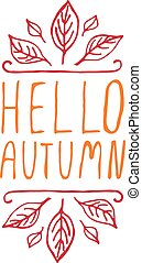 Hello Autumn - typographic element - Hello Autumn....