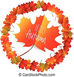 Hello autumn with autumn leaves isolated on white background