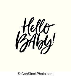 Hello baby freehand black ink inscription script black - ...