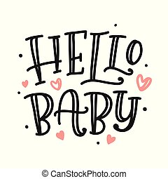 Hello baby poster. Hand made lettering
