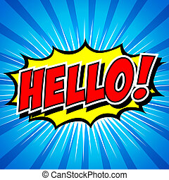 Hello !- Comic Speech Bubble. - Comic Speech Bubble,...