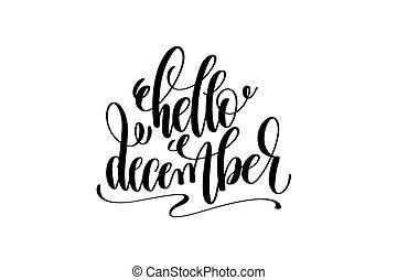 hello december black ink hand lettering inscription to ...
