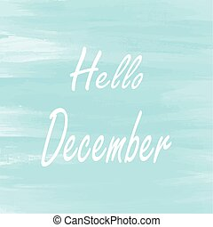 Hello December blue watercolor background, Abstract vector ...