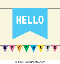 Hello December card for greeting.