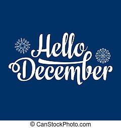 Hello December card. Holiday decor. Lettering - Hello ...