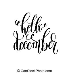 hello december hand lettering inscription to winter holiday ...