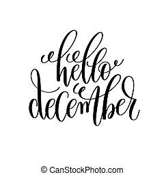 hello december hand lettering positive quote to christmas ...