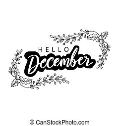 Hello December lettering. Greeting card.