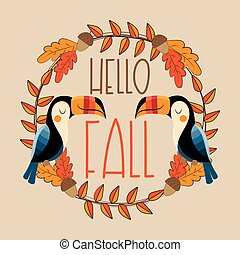 Hello Fall- Autumnal leaves wreath template with toucan birds