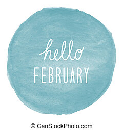 Hello February greeting on blue watercolor background