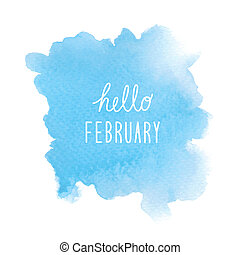 Hello February greeting with blue watercolor background