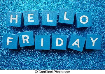 Hello Friday alphabet letter