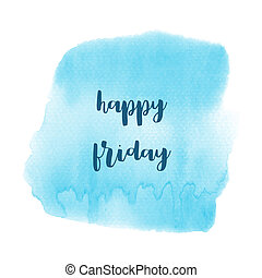 Hello Friday text on blue watercolor background