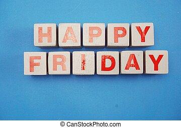hello Friday wooden letter alphabet on Blue background