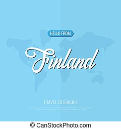 Hello from Finland. Travel to Europe. Touristic greeting card. Vector illustration