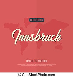 Hello from Innsbruck. Travel to Austria. Touristic greeting card. Vector illustration.
