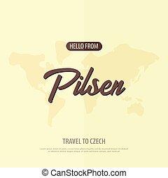 Hello from Pilsen. Travel to Czech Republic. Touristic...