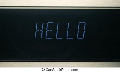 Hello / Goodbye digital audio system display. close-up