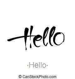 hello handdraw lettering - Hello. Brush lettering ...
