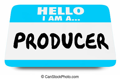 Hello I Am a Producer Name Tag Word 3d Illustration