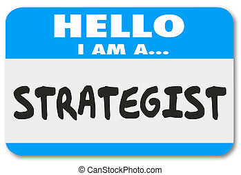 Hello I Am a Strategist Consultant Visionary Name Tag...