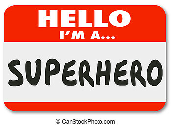 Hello I Am a Superhero Name Tag Sticker - Hello I am a ...