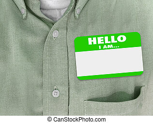 Hello I Am blank name tag worn by person in green button shirt